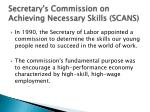 secretary s commission on achieving necessary skills scans
