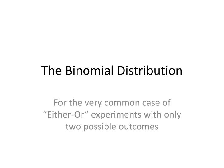 the binomial distribution n.