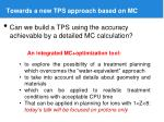 towards a new tps approach based on mc