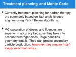 treatment planning and monte carlo