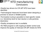 ntd manufacturing conclusions