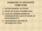 barriers to defensive computing3