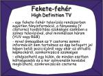 fekete feh r high definition tv