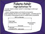 fekete feh r high definition tv2