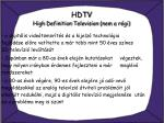 hdtv high definition television nem a r gi