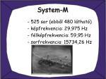 system m