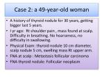 case 2 a 49 year old woman