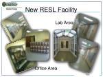new resl facility1