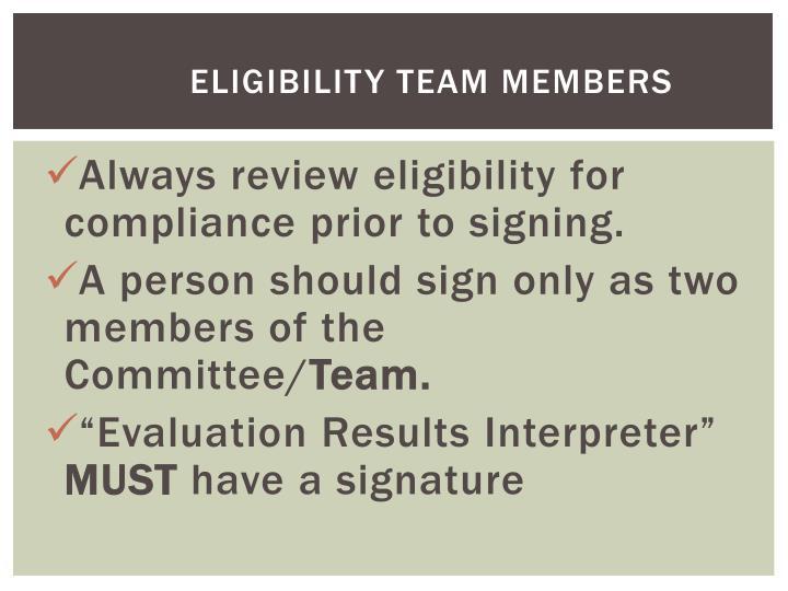 Eligibility Team Members