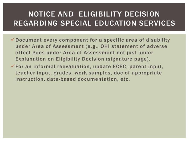 Notice and eligibility decision regarding special education services
