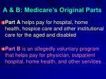 a b medicare s original parts