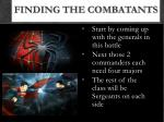 finding the combatants