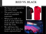 red vs black