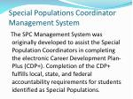special populations coordinator management system
