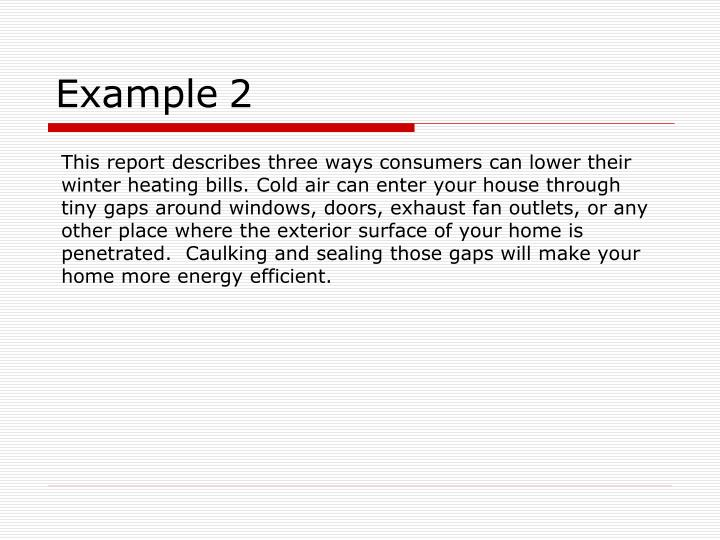 This report describes three ways consumers can lower their winter heating bills. Cold air can enter ...