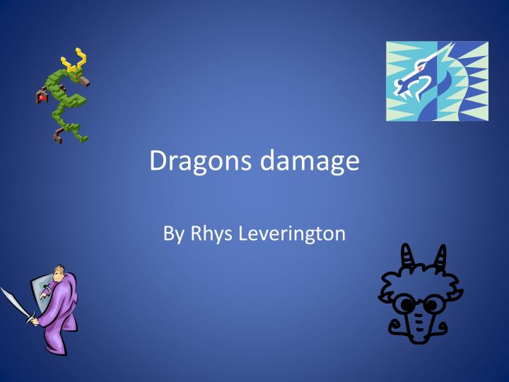 dragons damage n.