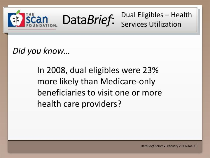 dual eligibles health services utilization n.