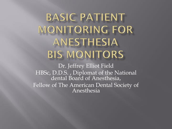 basic patient monitoring for anesthesia bis monitors n.