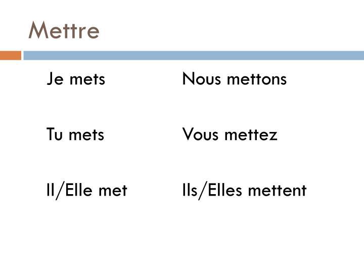 Mettre