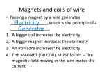 magnets and coils of wire