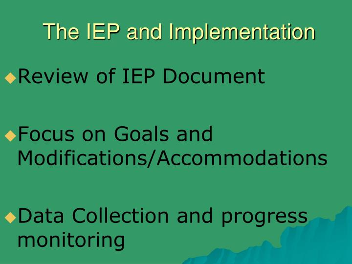 the iep and implementation n.