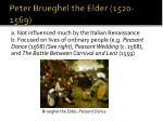 peter brueghel the elder 1520 1569