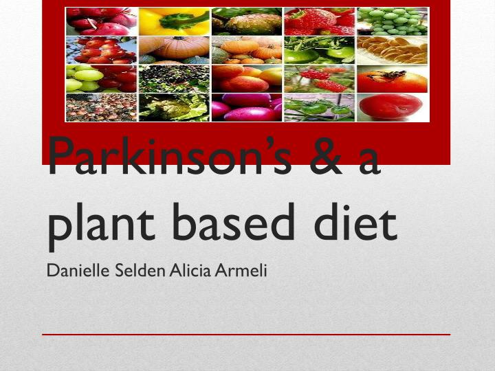 parkinson s a plant based diet n.