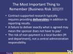 the most important thing to remember business risk 101