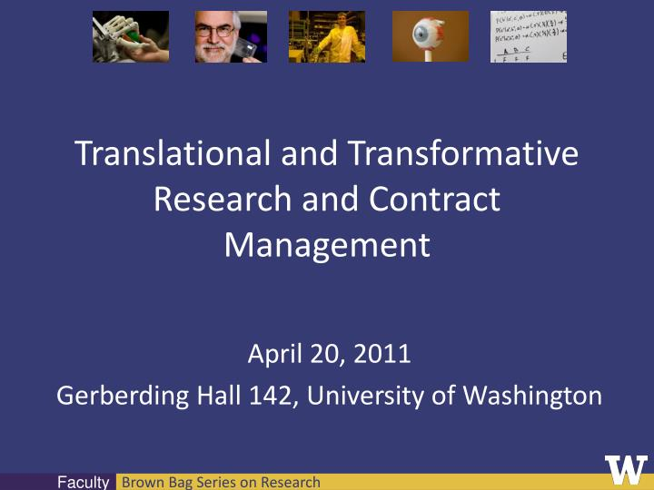 translational and transformative research and contract management n.