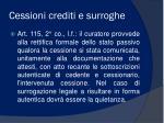 cessioni crediti e surroghe