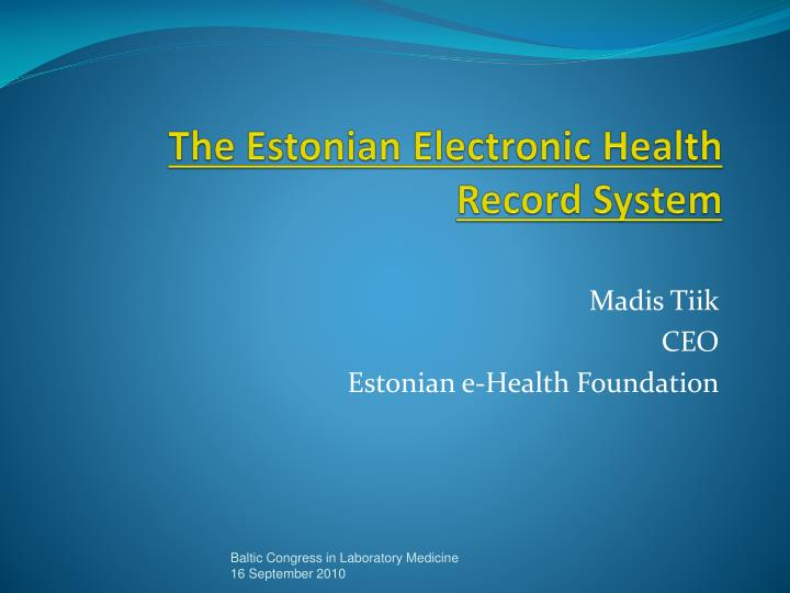 t he estonian electronic health record system n.