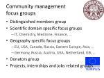 community management focus groups