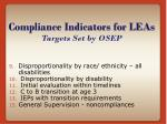 compliance indicators for leas targets set by osep