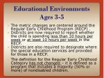 educational environments ages 3 5