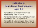 indicator 6 educational environments ages 3 5