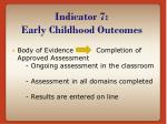 indicator 7 early childhood outcomes