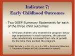 indicator 7 early childhood outcomes6