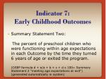 indicator 7 early childhood outcomes7
