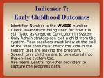 indicator 7 early childhood outcomes9