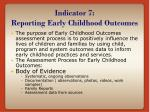 indicator 7 reporting early childhood outcomes
