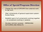 office of special programs direction