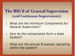 the big 8 of general supervision and continuous improvement