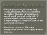 yang dilakukan bank indonesia