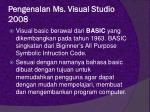 pengenalan ms visual studio 2008