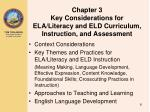 chapter 3 key considerations for ela literacy and eld curriculum instruction and assessment