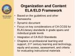 organization and content ela eld framework