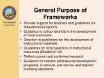 general purpose of frameworks