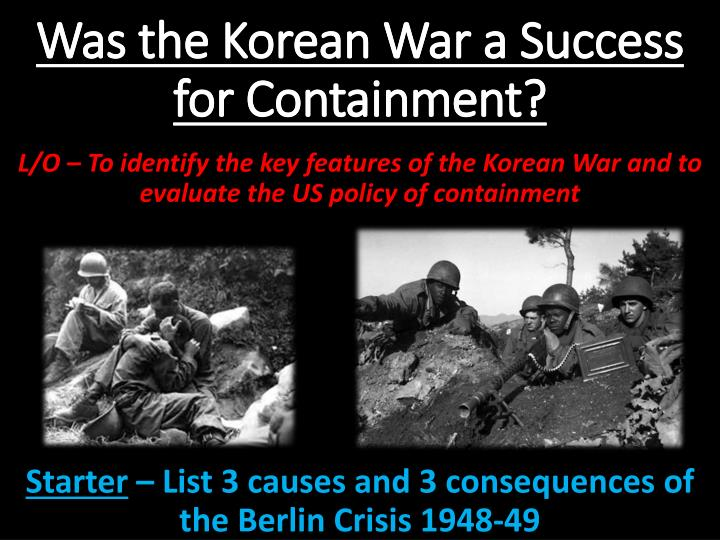 was the korean war a success for containment n.