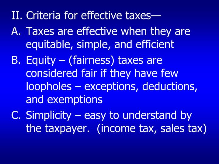 II. Criteria for effective taxes—