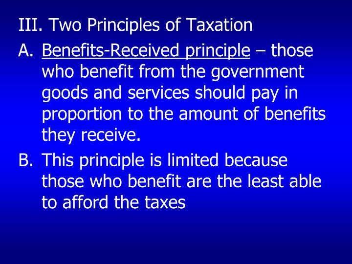 III. Two Principles of Taxation